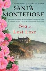 Sea of Lost Love - Santa Montefiore