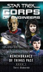Star Trek: Remembrance of Things Past : Book One - Terri Osborne