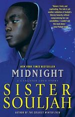 Midnight : A Gangster Love Story - Sister Souljah