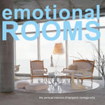 Emotional Rooms : The Sensual Interiors of Benjamin Noriega-Ortiz - Benjamin Noriega-Ortiz