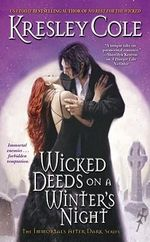 Wicked Deeds on a Winter's Night : Immortals After Dark Series : Book 4 - Kresley Cole