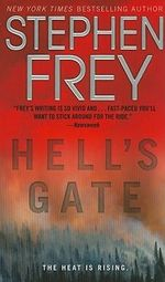 Hell's Gate : A Novel - Stephen Frey