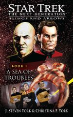 Star Trek : The Next Generation: A Sea of Troubles - J. Steven York