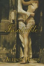 Insatiable - Allison Hobbs