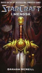 Starcraft I, Mengsk : Starcraft (Unnumbered) - Graham McNeill