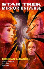 Star Trek : Mirror Universe: Obsidian Alliances - Peter David