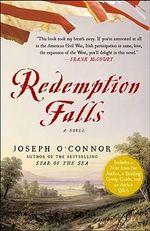 Redemption Falls - Joseph O'Connor