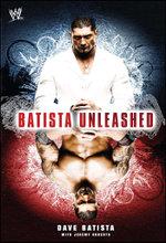 Batista Unleashed - Dave Batista
