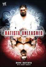 Batista Unleashed : WWE - Dave Batista