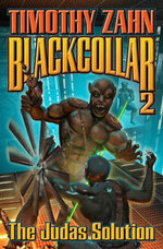 Blackcollar : Judas Solution - Timothy Zahn