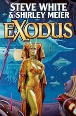 Exodus : Baen Science Fiction - Steve White