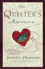 The Quilter's Apprentice : Elm Creek Quilts Series : Book 1 - Jennifer Chiaverini