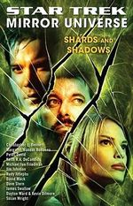 Shards and Shadows : Star Trek Mirror Universe Part 3