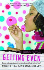 Getting Even : Good Girlz - ReShonda Tate Billingsley