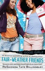 Fair-Weather Friends : Good Girlz - ReShonda Tate Billingsley