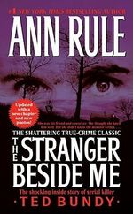 The Stranger Beside Me - Ann Rule