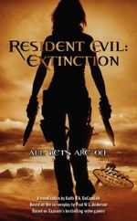 Resident Evil : Extinction - Keith R. A. DeCandido