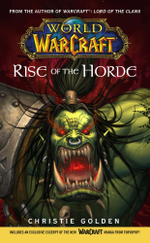 World of Warcraft : Rise of the Horde - Christie Golden
