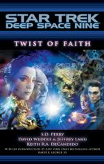 Star Trek : Deep Space Nine: Twist of Faith - S.D. Perry