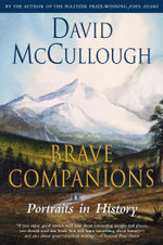 Brave Companions - David McCullough
