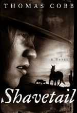 Shavetail : A Novel - Thomas Cobb