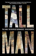 Tall Man : The Death of Doomadgee - Chloe Hooper