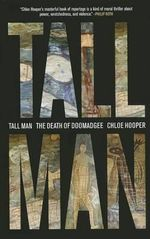 Tall Man : A Death in Aboriginal Australia - Chloe Hooper