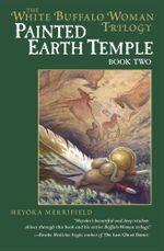 Painted Earth Temple - Heyoka Merrifield