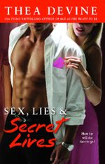 Sex, Lies & Secret Lives - Thea Devine