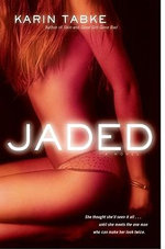 Jaded - Karin Tabke