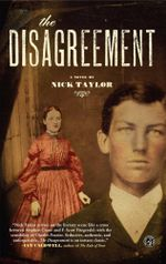 The Disagreement : A Novel - Nick Taylor