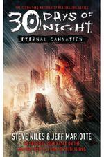 30 Days of Night: Eternal Damnation : Book 3 - Steve Niles