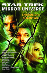 Star Trek : Mirror Universe: Shards and Shadows