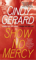 Show No Mercy : Book one in the Black Ops trilogy - Cindy Gerard
