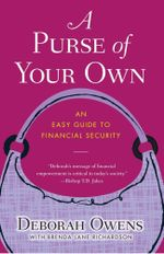 A Purse of Your Own : An Easy Guide to Financial Security - Deborah Owens