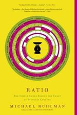 Ratio : The Simple Codes Behind the Craft of Everyday Cooking - Michael Ruhlman