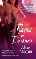 Redeemed in Darkness - Alexis Morgan