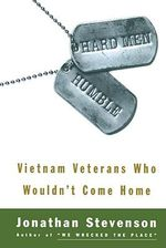 Hard Men Humble : Vietnam Veterans Who Wouldn't Come Home - Jon Stevenson
