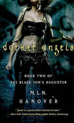 Darker Angels : The Black Sun's Daughter Series :  Book 4 - M L N Hanover