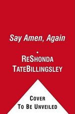 Say Amen, Again - ReShonda Tate Billingsley