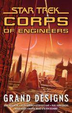 Star Trek : Corps of Engineers: Grand Designs