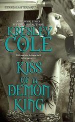 Kiss of a Demon King : Immortals After Dark Series : Book 7 - Kresley Cole