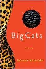 Big Cats : Stories - Holiday Reinhorn