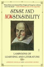 Sense and Nonsensibility : Lampoons of Learning and Literature - Lawrence Douglas