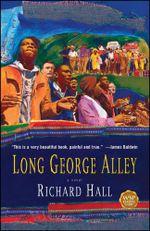 Long George Alley : A Novel - Richard Hall