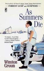 As Summers Die - Winston Groom
