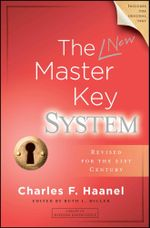 The New Master Key System : Library of Hidden Knowledge - Charles F. Haanel