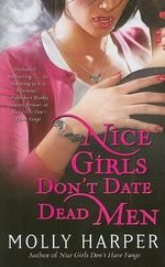 Nice Girls Don't Date Dead Men - Molly Harper