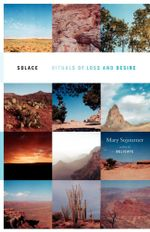 Solace : Rituals of Loss and Desire - Mary Sojourner