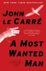 A Most Wanted Man - John Le Carre